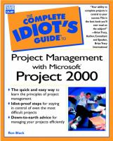 The Complete Idiot's Guide to Project Management With Microsoft Project 2000