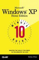 Microsoft Windows XP Home Edition: 10 Minute Guide
