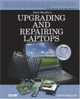 Upgrading and Repairing Laptops