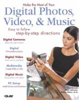 Make the Most of your Digital Photos, Video, & Music
