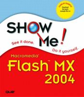Show Me Macromedia Flash MX 2004
