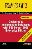 Designing and Implementing Databases With SQL Server 2000