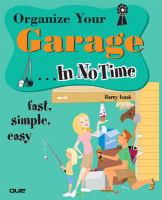 Organize your Garage-- in No Time
