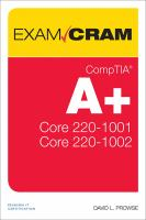 CompTIA A+ Core 1 (220-1001) and Core 2 (220-1002)
