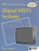 Servicing Digital HDTV Systems