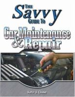 The Savvy Guide to Car Maintenance and Repair