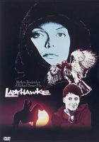 Ladyhawke [videorecording (DVD)]