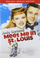 Meet me in St. Louis [videorecording (DVD)].