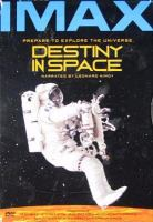 Destiny in Space