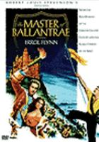 Robert Louis Stevenson's The Master of Ballantrae