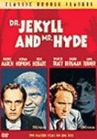 Dr. Jekyll & Mr. Hyde (1932) ; Dr. Jekyll & Mr. Hyde (1941)