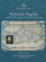 Ferdinand Magellan and the Discovery of the World Ocean