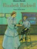 Elizabeth Blackwell, Pioneer Woman Doctor