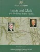 Lewis and Clark and the Route to the Pacific