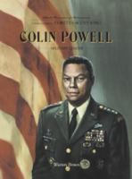 Colin Powell: Soldier and Statesman (Black Americans of Achievement, Legacy Edition)