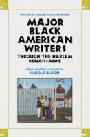 Major Black American Writers Through the Harlem Renaissance (Writers of English)