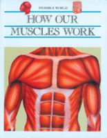 How Our Muscles Work