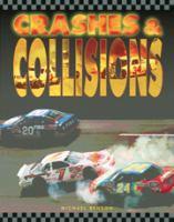 Crashes & Collisions