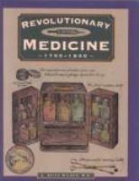 Revolutionary Medicine, 1700-1800