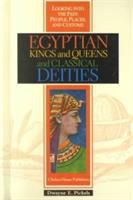 Egyptian Kings and Queens and Classical Deities