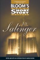 J.D. Salinger (Bloom's Major Short Story Writers)