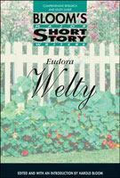 Eudora Welty (Bloom's Major Short Story Writers)