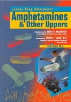 Amphetamines & Other Uppers