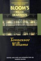 Tennessee Williams (Bloom's Major Dramatists)
