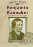 Benjamin Banneker: American Mathematician and Astronomer (Colonial Leaders)
