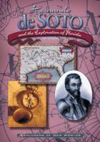 Hernando De Soto and the Exploration of Florida