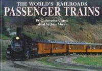 Passenger Trains / by Christopher Chant ; Edited by John Moore