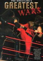 Pro Wrestling's Greatest Wars