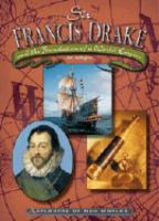 Sir Francis Drake and the Foundation of A World Empire