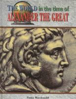 The World in the Time of Alexander the Great
