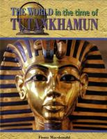 The World in the Time of Tutankhamen