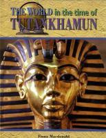 The World in the Time of Tutankhamen