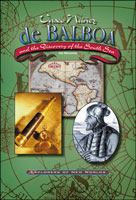 Vasco Nu~nez De Balboa and the Discovery of the South Sea
