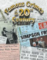 Famous Crimes of the 20th Century