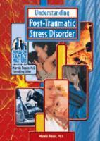 Understanding Post-traumatic Stress Disorder