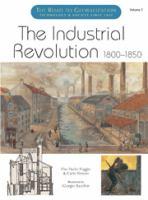 The Industrial Revolution, 1800-1850