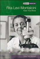 Rita Levi-Montalcini: Nobel Prize Winner (Women in Medicine)