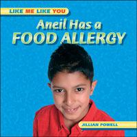 Aneil Has A Food Allergy
