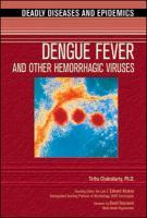 Dengue Fever and Other Hemorrhagic Viruses