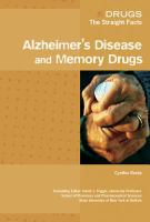 Alzheimer's Disease and Memory Drugs