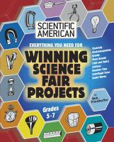 Everything You Need for Winning Science Fair Projects