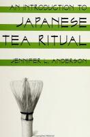 An Introduction to Japanese Tea Ritual