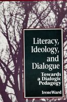 Literacy, Ideology, and Dialogue