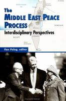 The Middle East Peace Process: Interdisciplinary Perspectives (SUNY Series in Israeli Studies)
