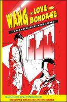 Wang in Love and Bondage