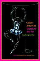 Cuban-American Literature and Art